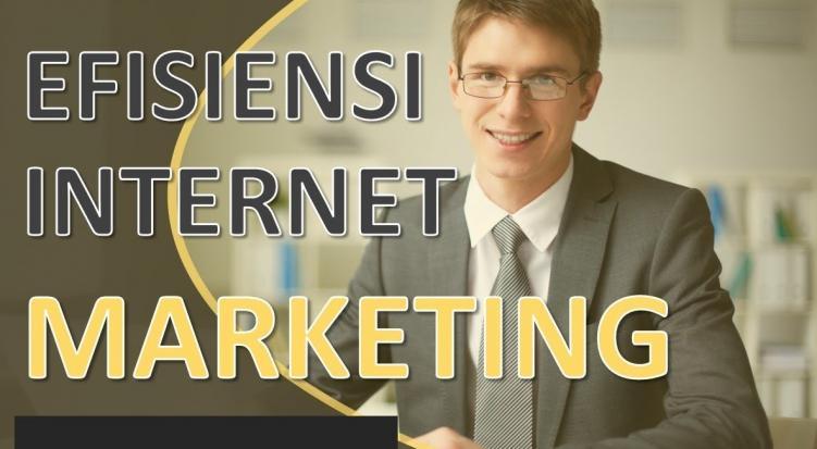 Pentingnya Efisiensi Internet Marketing untuk Website Anda
