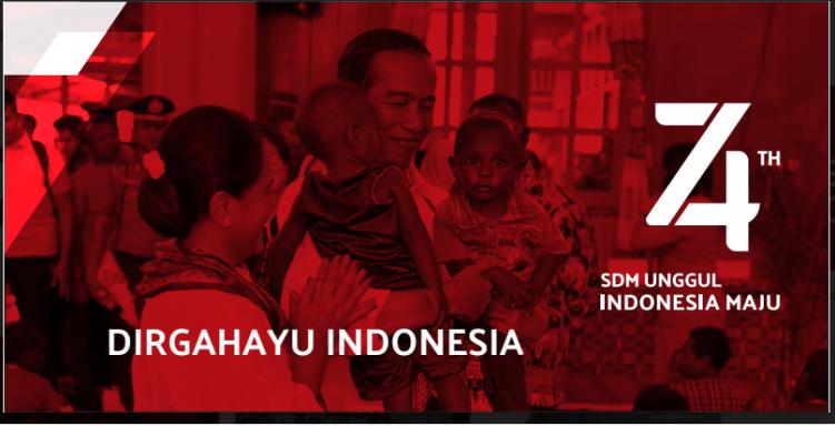 Selamat Ulang Tahun ke 74  Indonesia (17 Agustus 1945 - 17 Agustus 2019)