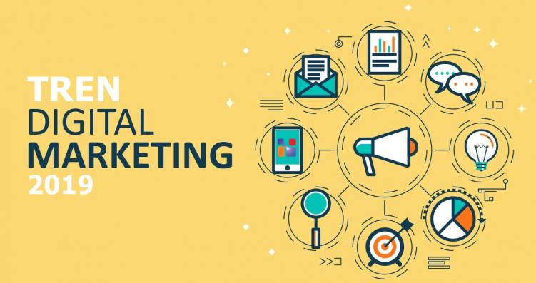 Tren Digital Marketing 2019 yang Perlu Kamu Ketahui