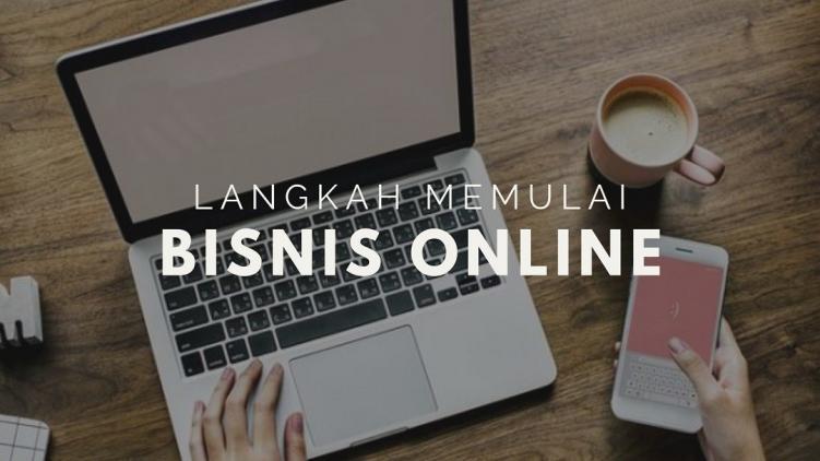 5 Hal yang Wajib Disiapkan Sebelum Terjun ke Bisnis Online. Nomor 5 Paling Penting!