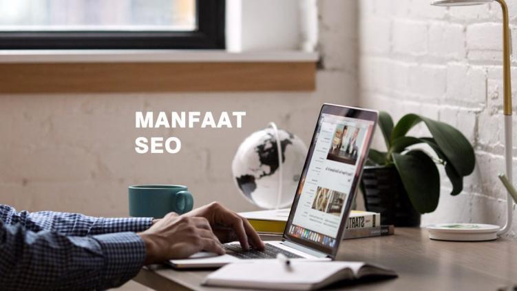 Manfaat SEO Friendly pada Website