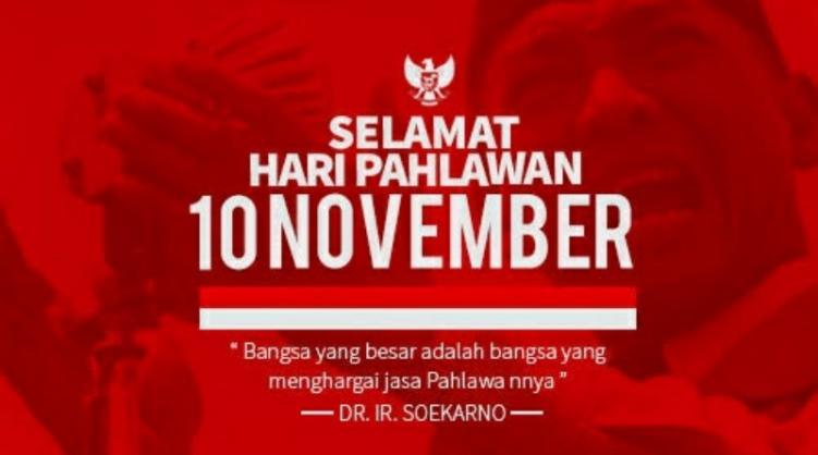Selamat Hari Pahlawan 10 November 2018!